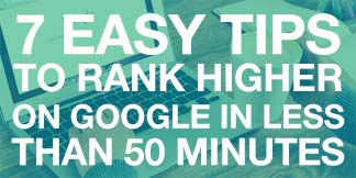 Seven simple tips to rank higher on Google